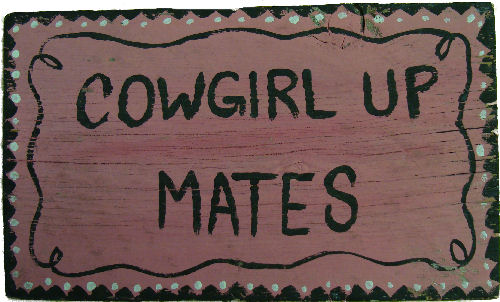Wooden Sign - Cowgirl